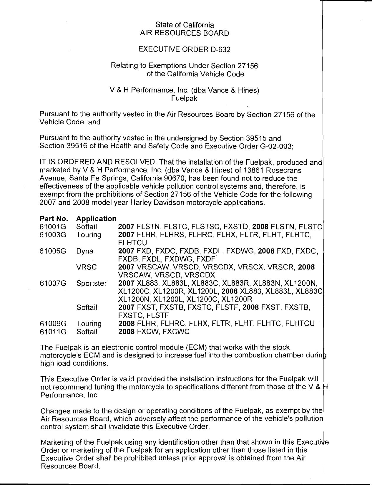 Executive Order D-632 V&H Performance (aka Vance & Hines)